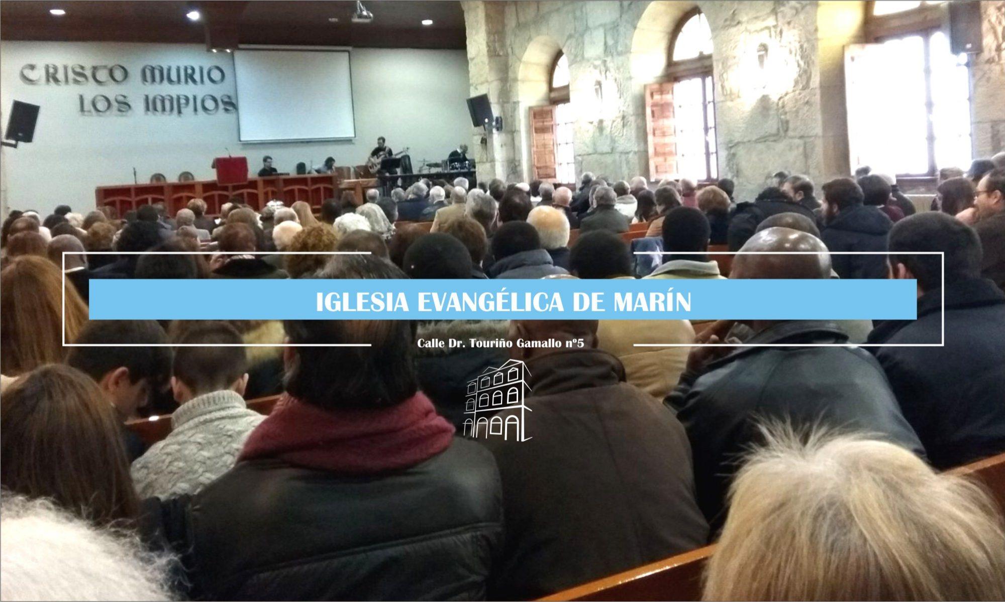 Iglesia Evangélica de Marín